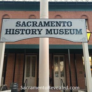 Photo of Sacramento History Museum Sign